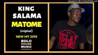 King Salama Matome [Bolo House 2019]