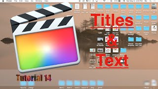 Titles and Text in Final Cut Pro 10 2 | Tutorial 14