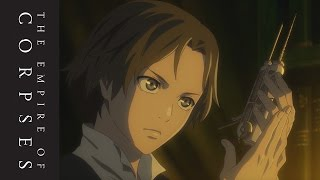 Project Itoh: The Empire of Corpses - Teaser Trailer