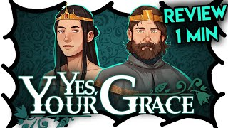 Yes, Your Grace (1 Min Review) | MrWoodenSheep (Video Game Video Review)