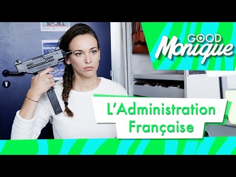 L'Administration Française - Good Monique (ft. Natoo)