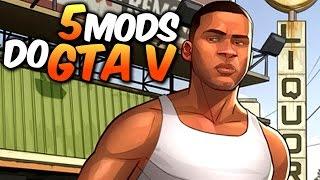 TOP 5 Mods pra GTA V