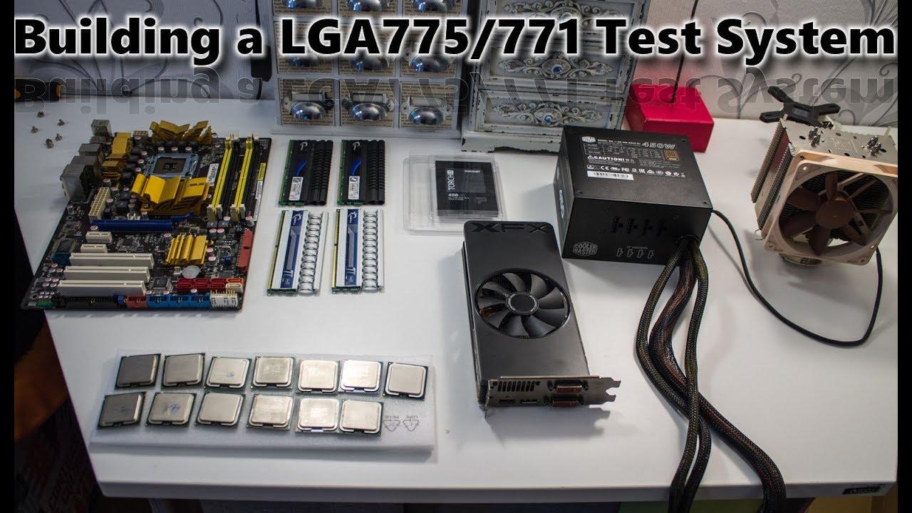 Building a LGA775/771 Test System