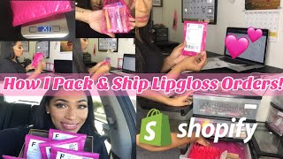 HOW I PACKAGE + SHIP ORDERS !   Preparing & Shipping Orders  Using Shopify!   LIPGLOSS BUSINESS PT.7