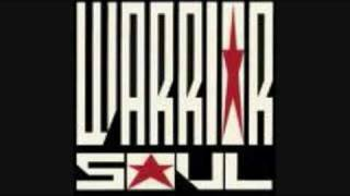 Warrior Soul - The Wasteland