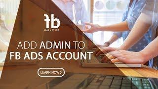 Add Admin to FB Ads account 面子书脸书广告管理户口添加多个管理员