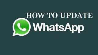 how to update whatsapp on android