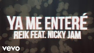 Video Reik - Ya Me Enteré (Urban Version)[Lyric Video] download MP3, 3GP, MP4, WEBM, AVI, FLV November 2017