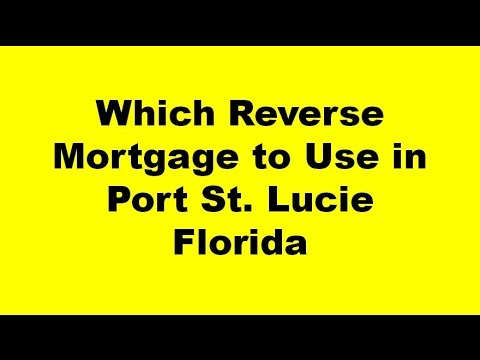 Reverse Mortgage Port St. Lucie Florida - The Best Reverse Mortgage Lender in Port St. Lucie FL