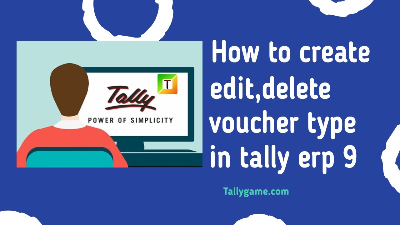 What Is Voucher Type ,How To Create Edit And Delete In Tally ERP9   YouTube  Create Voucher