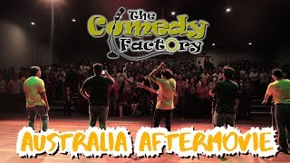 AUSTRALIA TOUR AFTERMOVIE  THE COMEDY FACTORY
