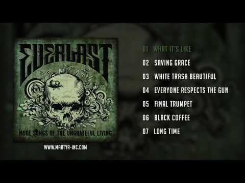Everlast - More Songs Of The Ungrateful Living (Full Album)