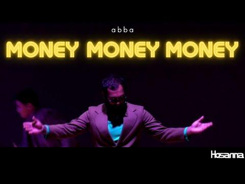 Money Money Money (ABBA) | Hosanna Creative Archive