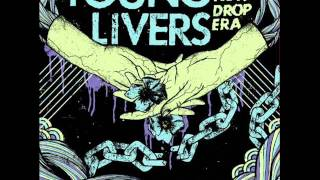 Young Livers - The New Drop Era [full album]