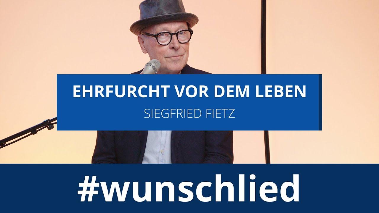 Siegfried Fietz singt 'Ehrfurcht vor dem Leben' #wunschlied