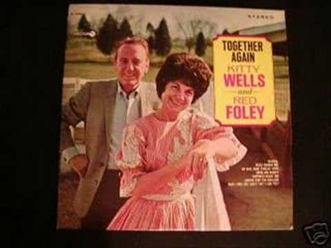 ONE BY ONE by RED FOLEY & KITTY WELLS