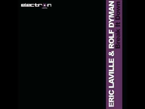 Eric Laville and Rolf Dyman - Break it Down