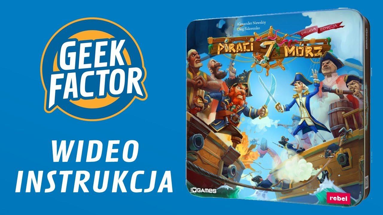 PIRACI 7 MÓRZ – Wideo Instrukcja