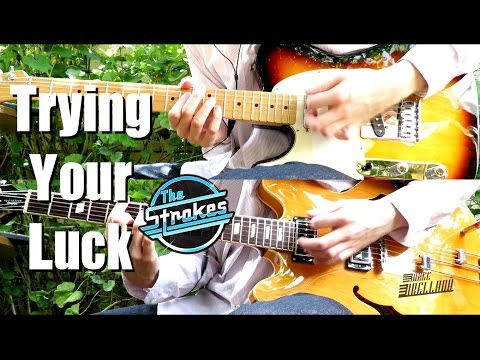 Trying Your Luck - The Strokes ( Guitar Tab Tutorial & Cover )