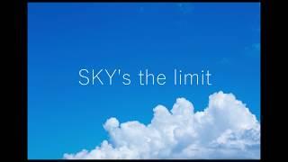 【資生堂 アネッサ CMソング】 『SKY's the limit/ぼくのりりっくのぼ...