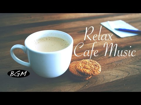 Background Music!Cafe Music!Jazz & Bossa Nova Instrumental Music!