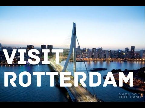 Rotterdam , the coolest city of Europe, 25 reasons to go there!