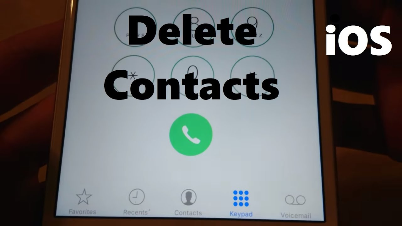 Iphone 7 How To Delete Contacts Ios 10