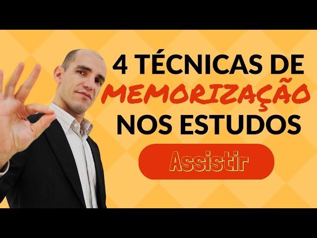Memorização: 4 Técnicas Simples e Eficientes de MEMORIZAÇÃO NOS ESTUDOS
