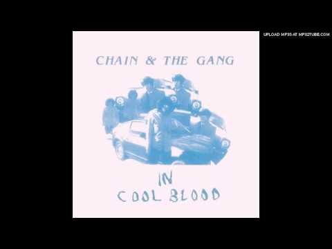 Chain & The Gang - Free Will