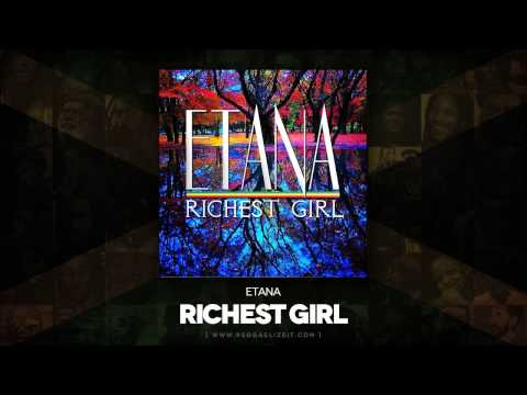 Etana - Richest Girl (I Rise) VP Records - October 2014