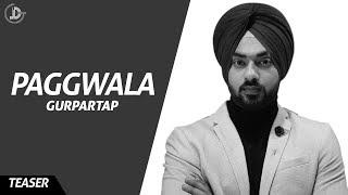 PAGG WALA (TEASER ) GURPARTAP   PREET HUNDAL   MANDEEP MAAVI   LATEST SONG   JUKE DOCK 2018