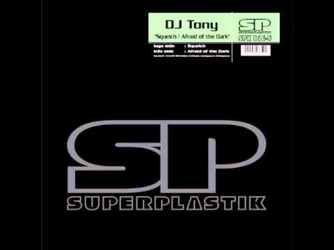 DJ Tony - Afraid of the Dark