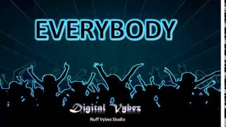 """Everybody"" Digital Vybez Band 2015"