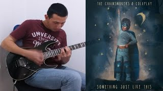 The Chainsmokers Coldplay Something Just Like This Meets Guitar.mp3