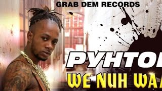 Pyhton - We No Waa No Fren - August 2015