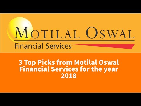 3 Top Picks from Motilal Oswal for the year 2018