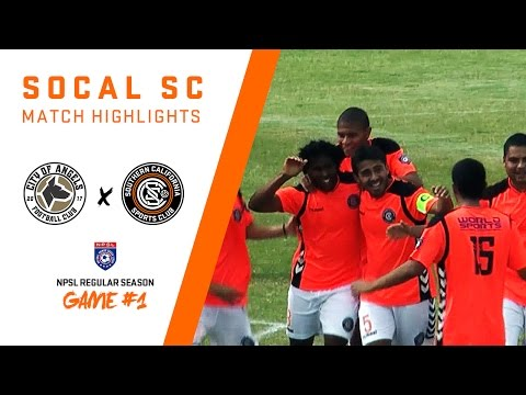 HIGHLIGHTS: City Of Angels FC vs. SoCal SC | March 18, 2017 | NPSL Game #1