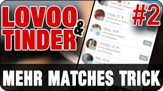 TINDER & LOVOO TIPPS: Methode für mehr Match Votes | Das große Special (2/3)