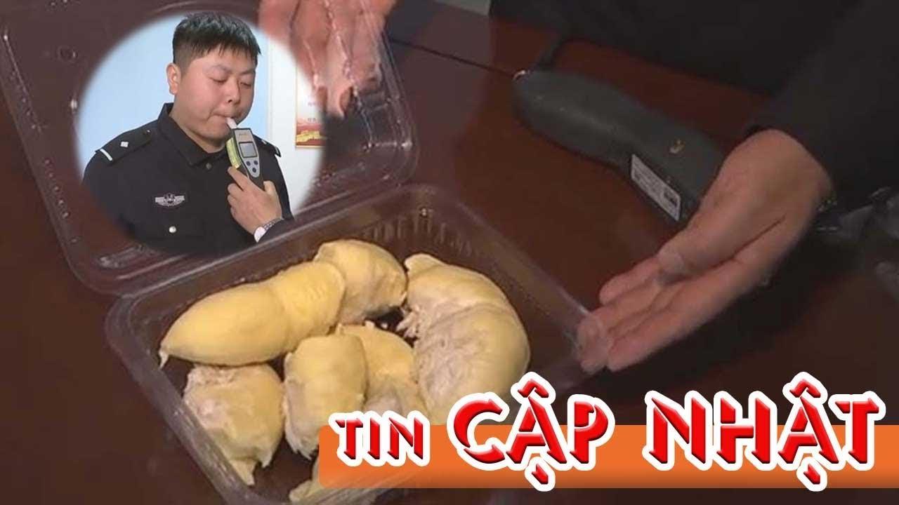 Đừng Ăn Sầu Riêng … Nếu không muốn bị CSGT tóm