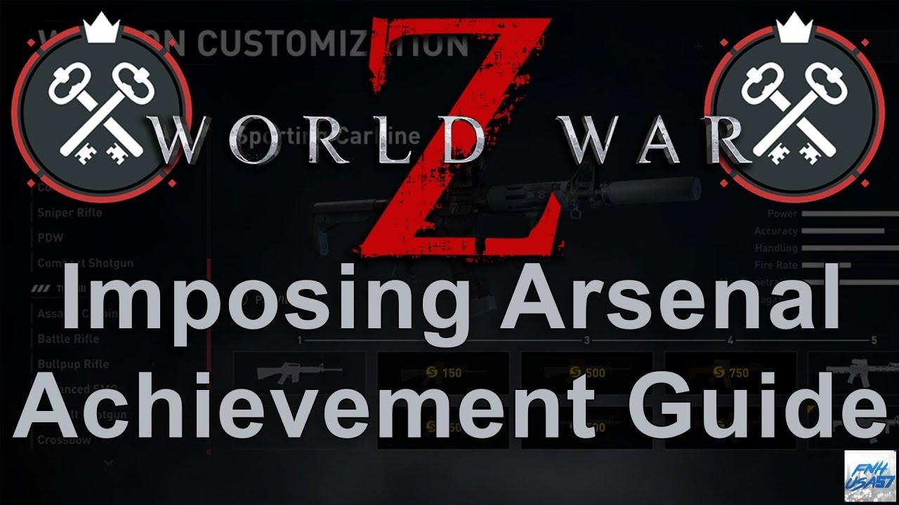 World War Z: Imposing arsenal achievement guide