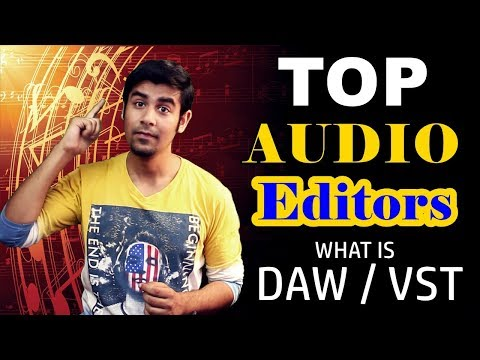 TOP Audio Editors For Windows | What is DAW & VST ?