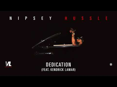 Dedication Feat. Kendrick Lamar - Nipsey Hussle, Victory Lap [Official Audio]