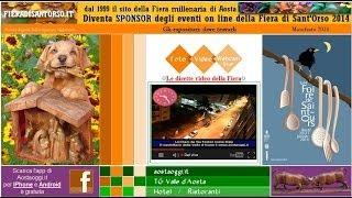Repeat youtube video Valle d'Aosta Fiera di Sant'Orso Aosta 30 Gennaio 2014 Live ore 11.00 Foire de Saint Ours