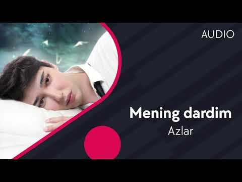 Azlar - Mening Dardim