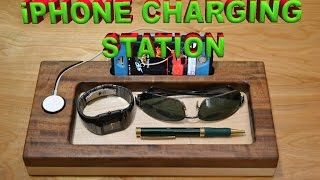 Incredibly Gorgeous  iPhone and Apple Watch Charging Station -  DIY iPhone Dock