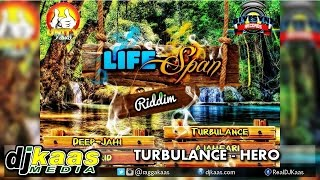 Turbulence - Hero (September 2014) Life Span Riddim - Blyesynz Records | Reggae