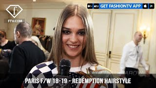 Paris Fashion Week Fall/Winter 2018-19 - Redemption Hairstyle | FashionTV | FTV