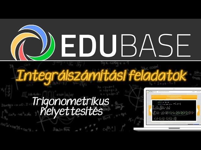Határozatlan integrál - trigonometrikus helyettesítés