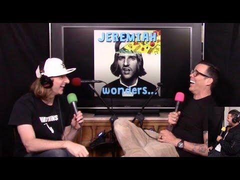 Jeremiah wonders... #18 - Steve-O