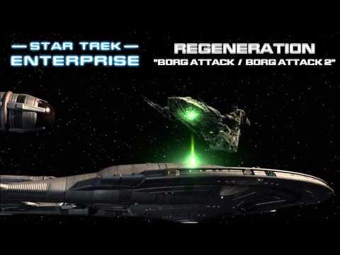 Star Trek: Enterprise Music - Borg Attack [Regeneration]